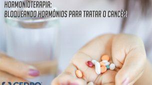 Hormonioterapia para tratar câncer