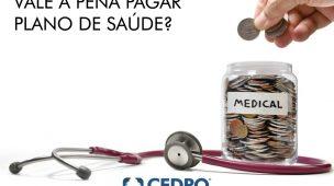 vale a pena pagar plano de saúde?