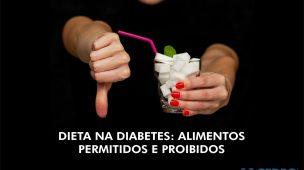diabetes: alimentos permitidos e proibidos