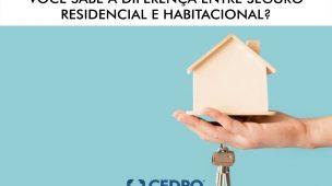diferença entre seguro residencial e habitacional