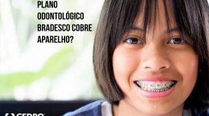 plano odontologico bradesco cobre aparelho?