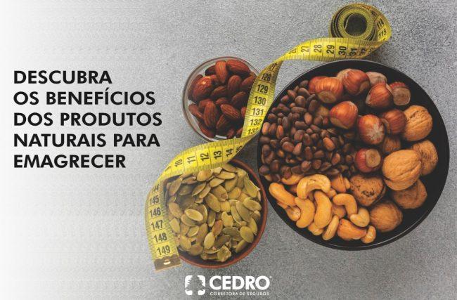 Descubra os benefícios dos produtos naturais para emagrecer