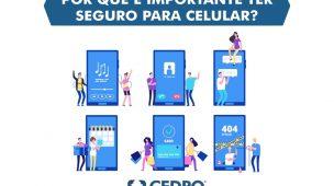 Por que é importante ter seguro para celular?