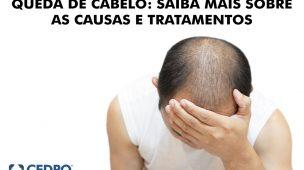 queda de cabelo: saiba mais sobre causas e tratamento
