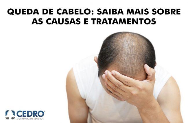 Queda de cabelo: saiba mais sobre as causas e tratamentos