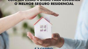4 dicas para escolher o melhor seguro residencial