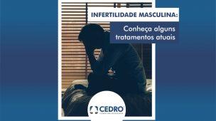 Infertilidade masculina: conheça alguns tratamentos atuais