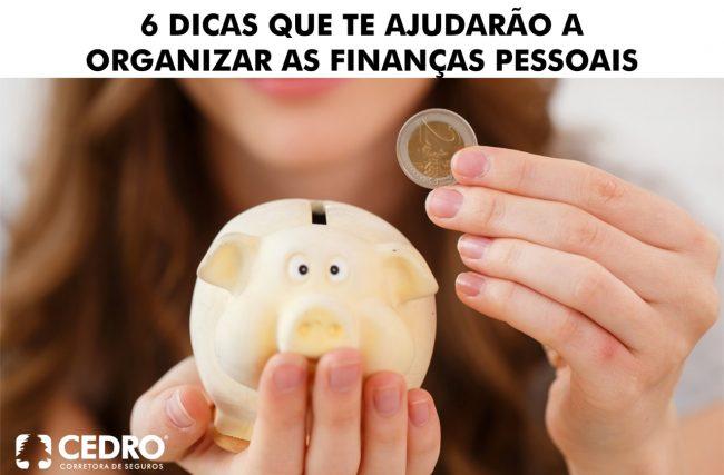 6 dicas que te ajudarão a organizar finanças pessoais