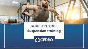 Saiba tudo sobre Suspension training