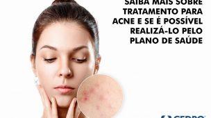 Saiba mais sobre tratamento para acne e se é possível realizá-lo pelo plano de saúde