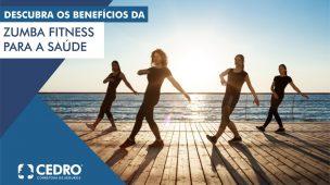 Descubra os benefícios da zumba fitness para sua saúde
