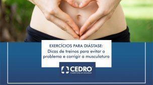 Exercícios para diástase: dicas de treinos para evitar o problema e corrigir a musculatura