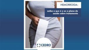 Hemorroida: saiba o que é e se o plano de saúde cobre tratamento