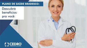 Plano de saúde Bradesco: descubra benefícios pra você