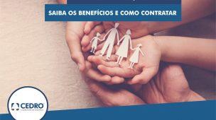 Seguro de proteção familiar: saiba os benefícios e como contratar