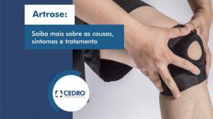 Artrose: saiba mais sobre as causas, sintomas e tratamento