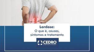 Lordose O que é, causas, sintomas e tratamento