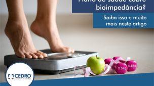 Plano de saúde cobre bioimpedância? Saiba isso e muito mais neste artigo