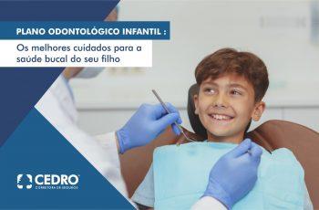 Plano odontológico infantil: os melhores cuidados para a saúde bucal do seu filho
