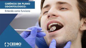 Carência em plano odontológico: entenda como funciona