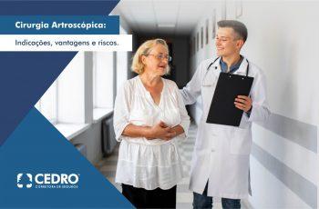 Cirurgia Artroscópica: indicações, vantagens e riscos