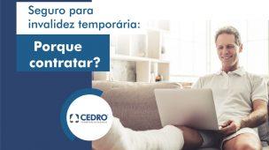 Seguro para invalidez temporária: por que contratar?