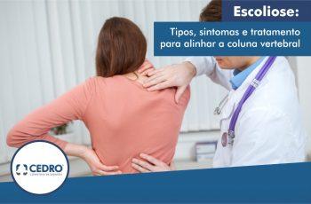 Escoliose: tipos, sintomas e tratamento para alinhar a coluna vertebral