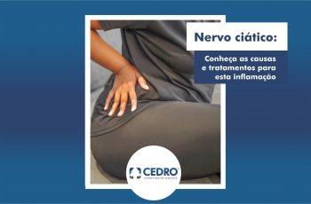 Nervo ciático: conheça as causas e tratamentos para esta inflamação