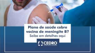 Plano de saúde cobre vacina de meningite B? Saiba em detalhes aqui